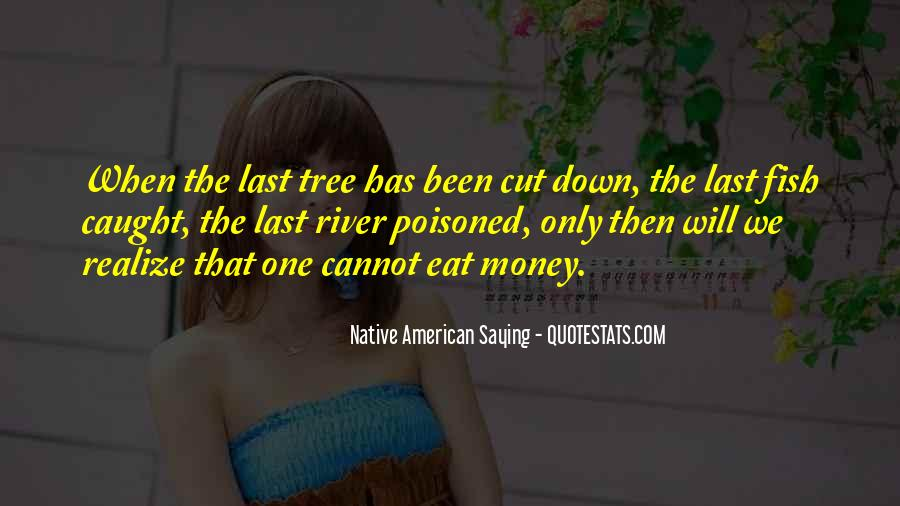 Cut Down Tree Quotes #1078435