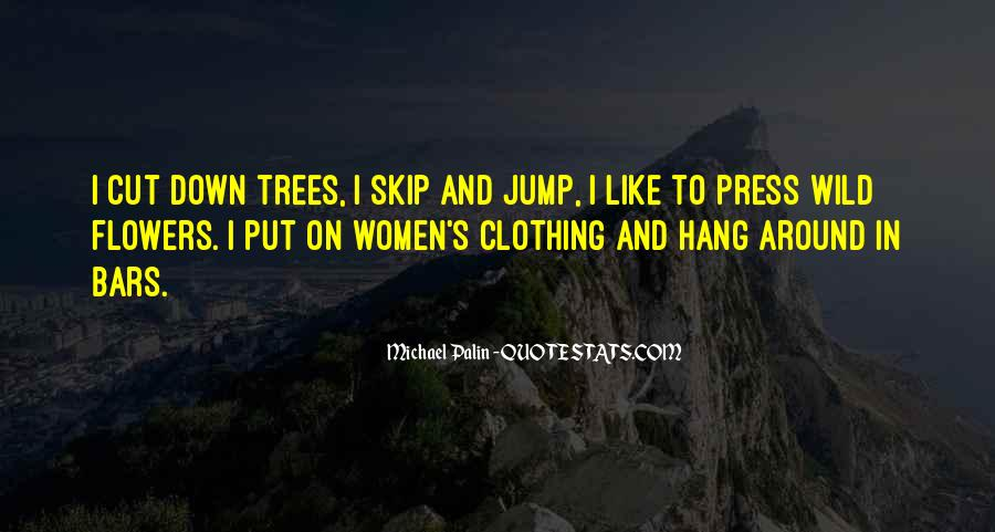 Cut Down Tree Quotes #1121949