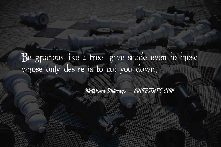 Cut Down Tree Quotes #1255370