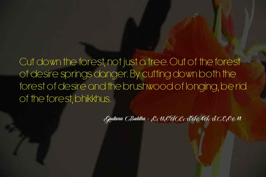 Cut Down Tree Quotes #149887