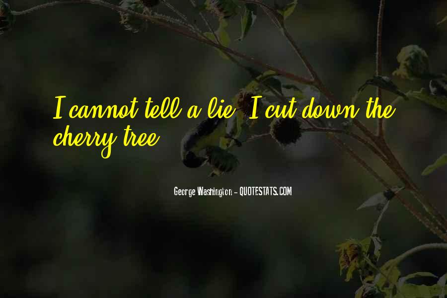 Cut Down Tree Quotes #1655557