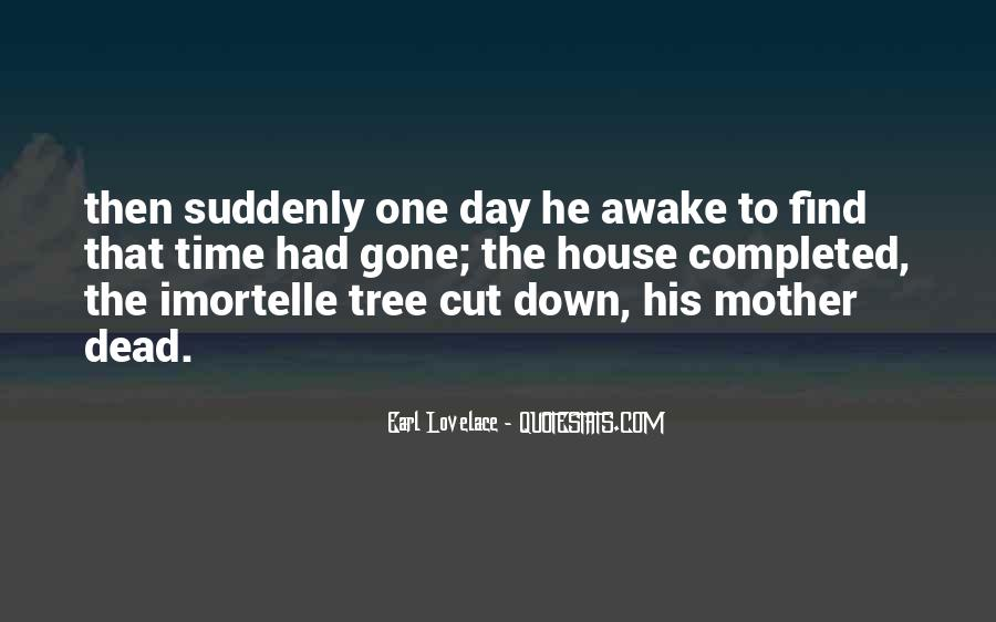 Cut Down Tree Quotes #1699530
