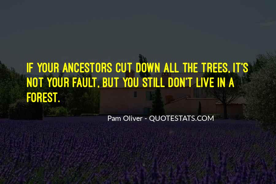 Cut Down Tree Quotes #1729095