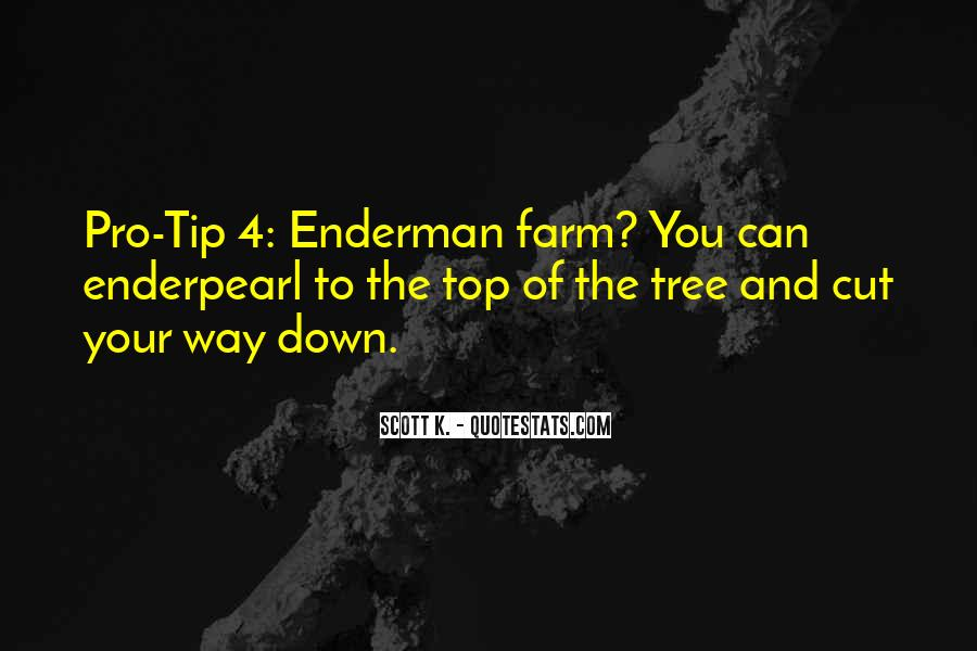 Cut Down Tree Quotes #1848523
