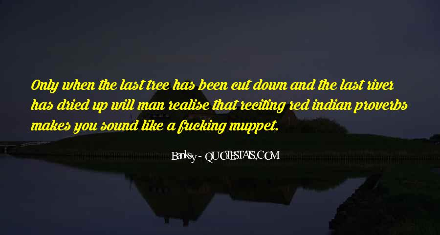 Cut Down Tree Quotes #285517