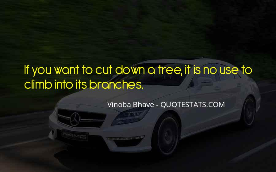 Cut Down Tree Quotes #320335