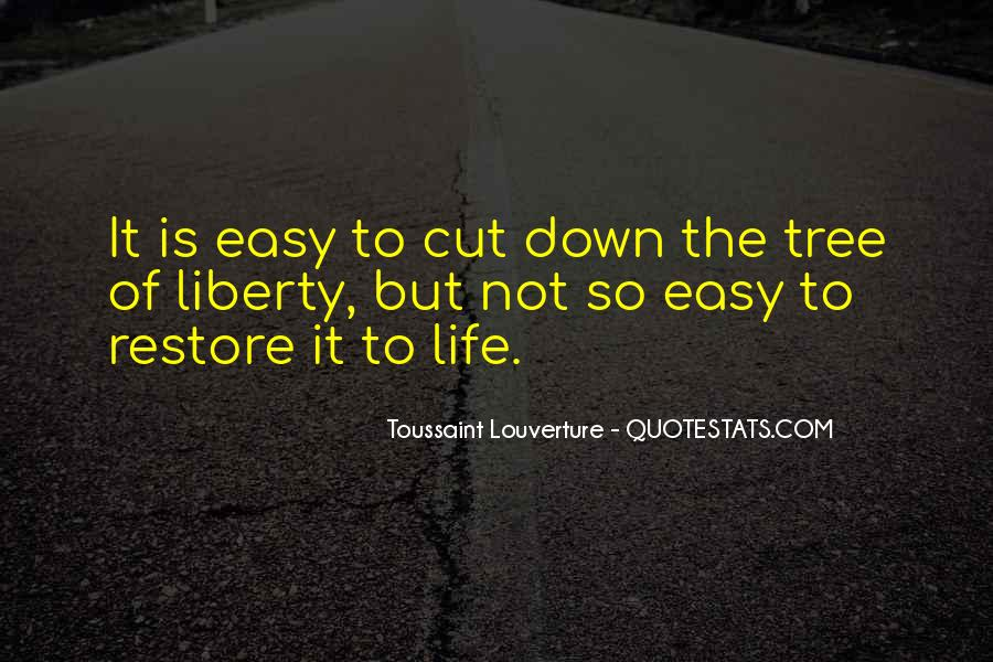 Cut Down Tree Quotes #330729
