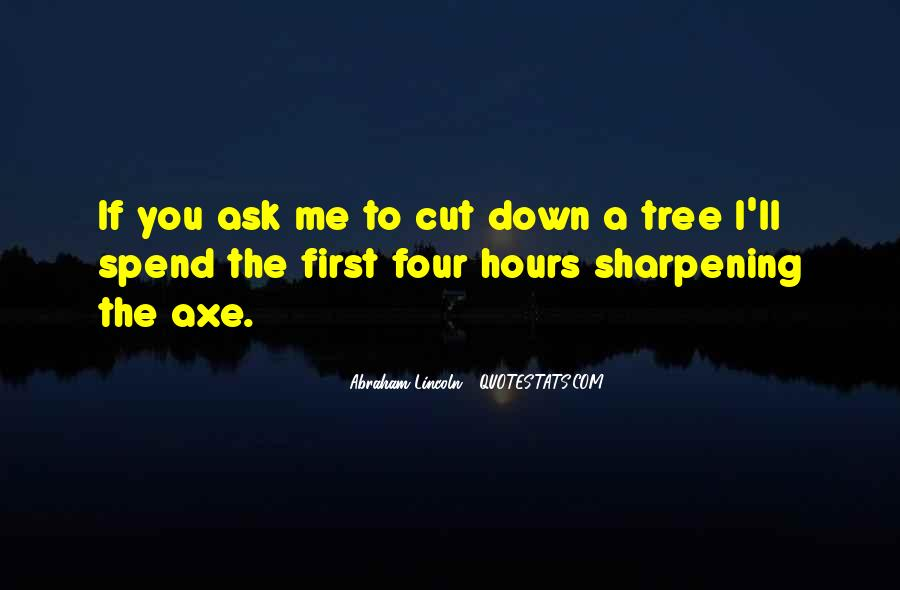 Cut Down Tree Quotes #414639