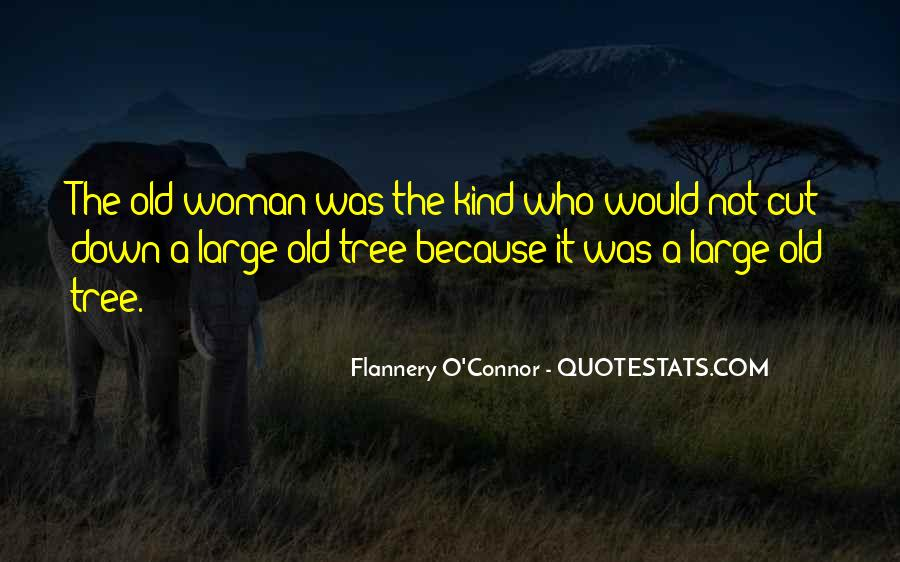 Cut Down Tree Quotes #547667