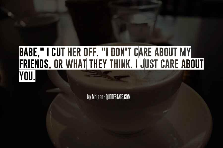 Cut Friends Off Quotes #310551