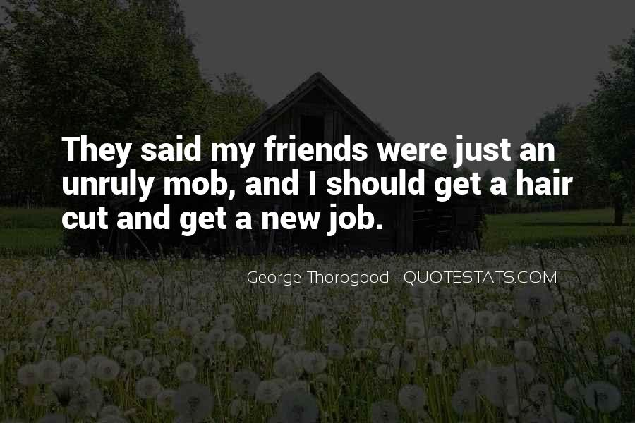 Cut Friends Off Quotes #96627