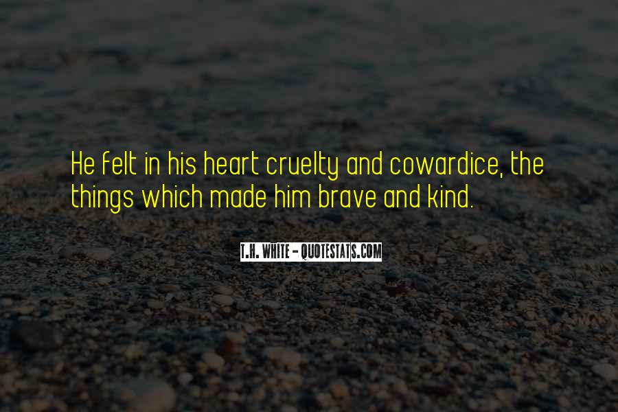 Quotes About Kindness And Cruelty #1219353