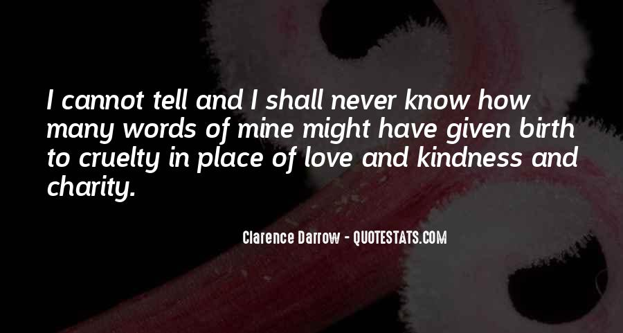 Quotes About Kindness And Cruelty #1281748