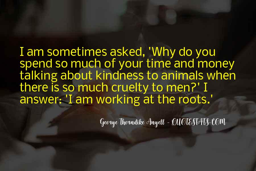 Quotes About Kindness And Cruelty #131467