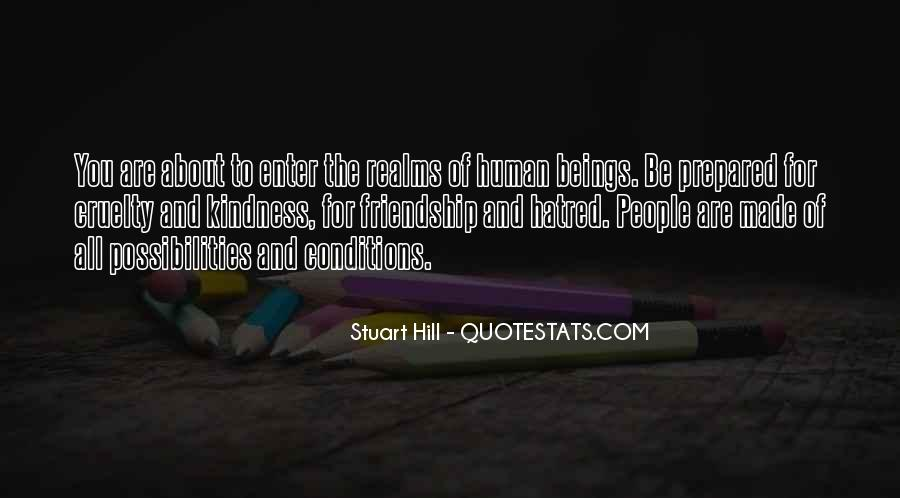 Quotes About Kindness And Cruelty #1593208