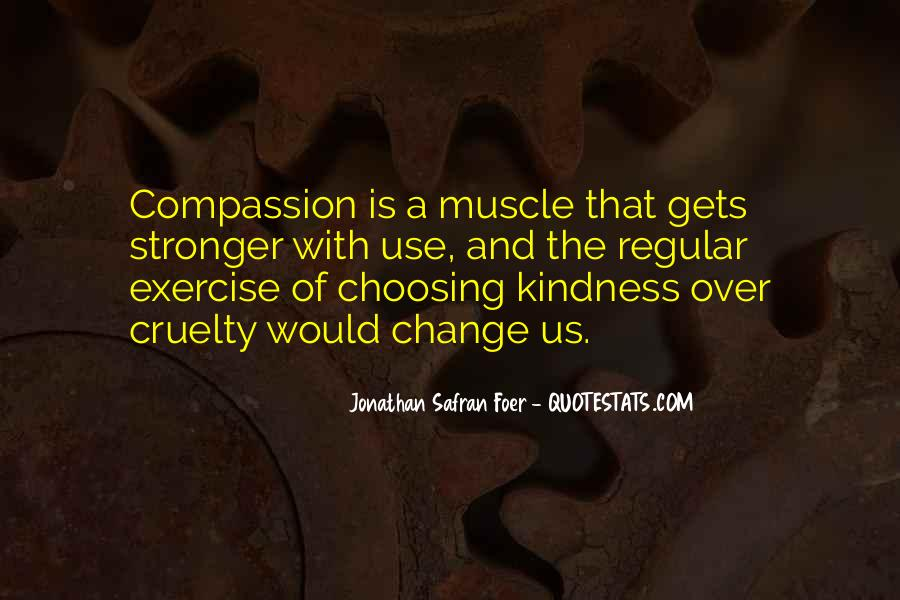 Quotes About Kindness And Cruelty #1631159