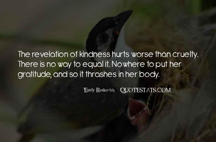 Quotes About Kindness And Cruelty #1662146