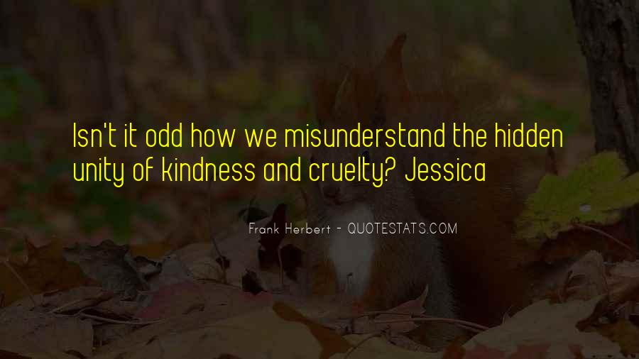 Quotes About Kindness And Cruelty #36681