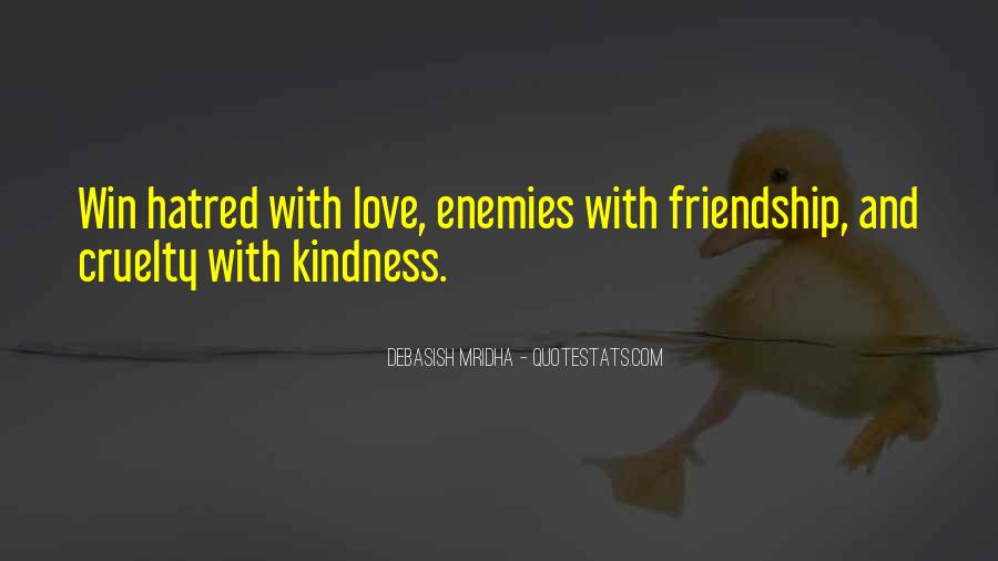 Quotes About Kindness And Cruelty #512991