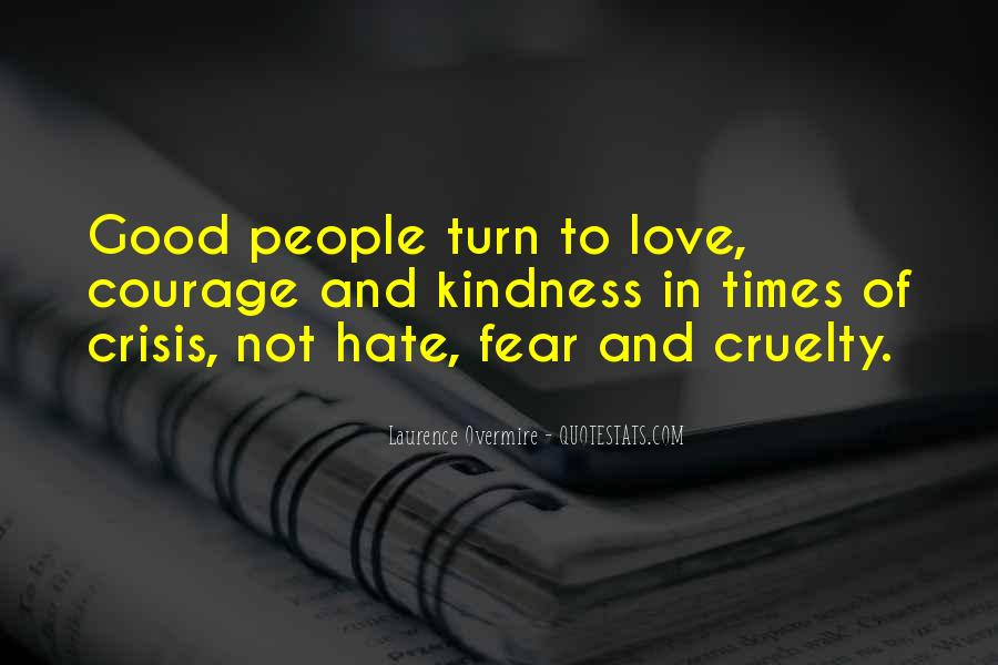 Quotes About Kindness And Cruelty #743193