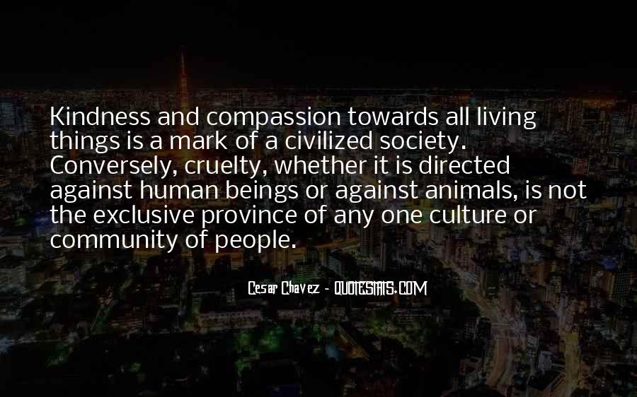 Quotes About Kindness And Cruelty #866014