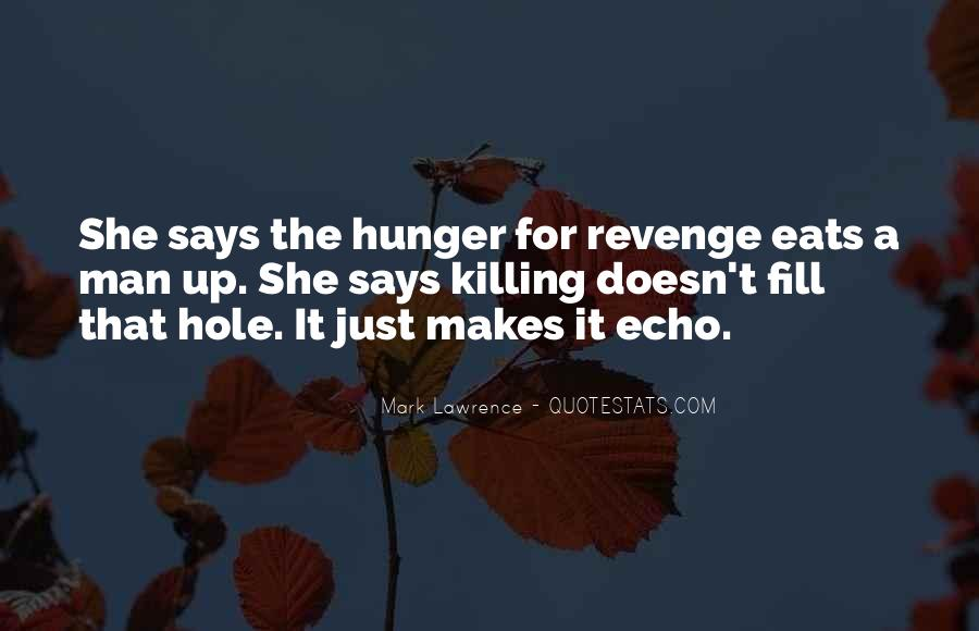 Quotes About Killing For Revenge #1433166
