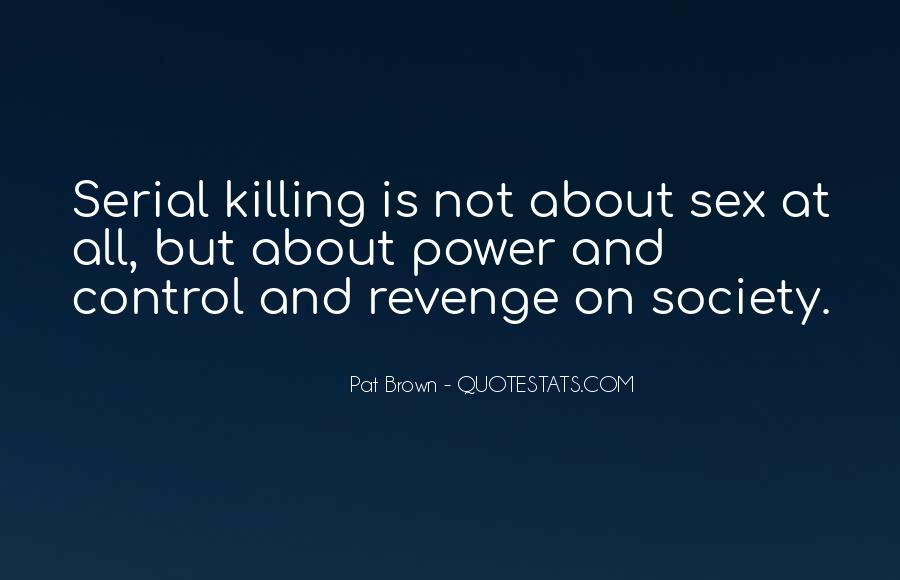 Quotes About Killing For Revenge #198004
