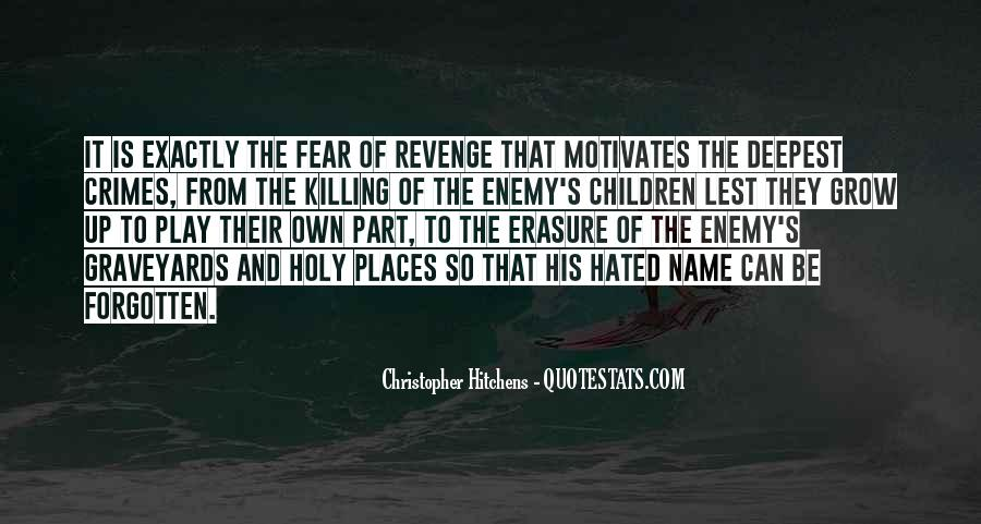Quotes About Killing For Revenge #206266