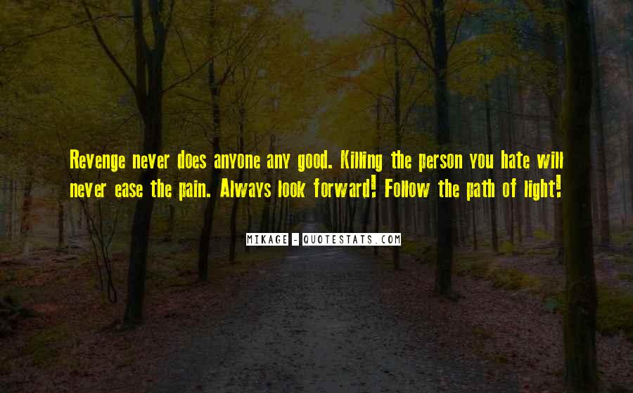 Quotes About Killing For Revenge #210183