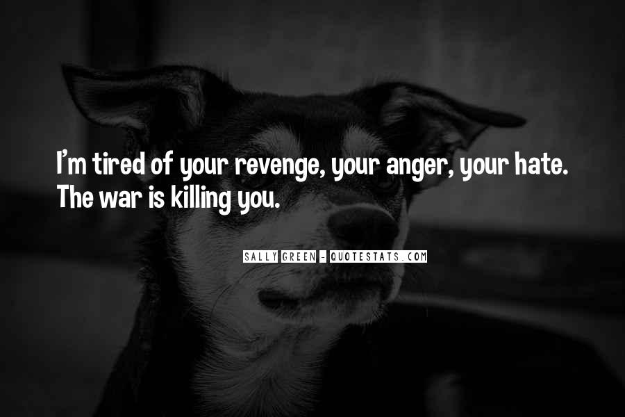 Quotes About Killing For Revenge #218884