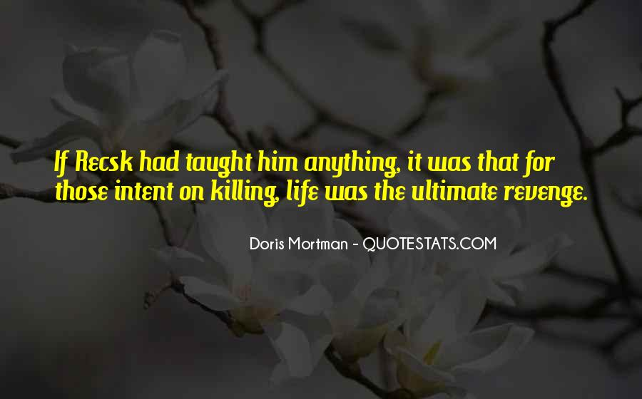 Quotes About Killing For Revenge #743489