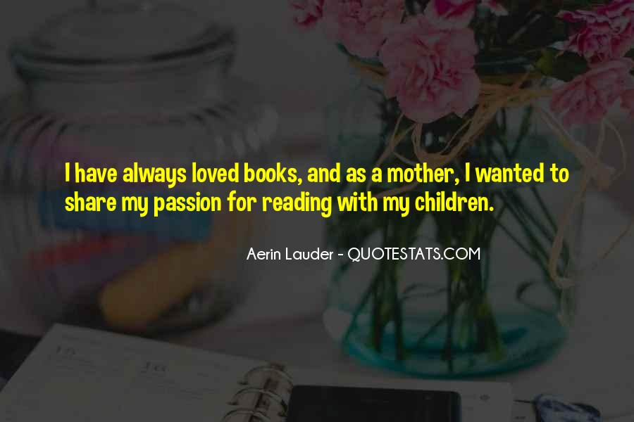 Quotes About The Passion Of Reading #1273344