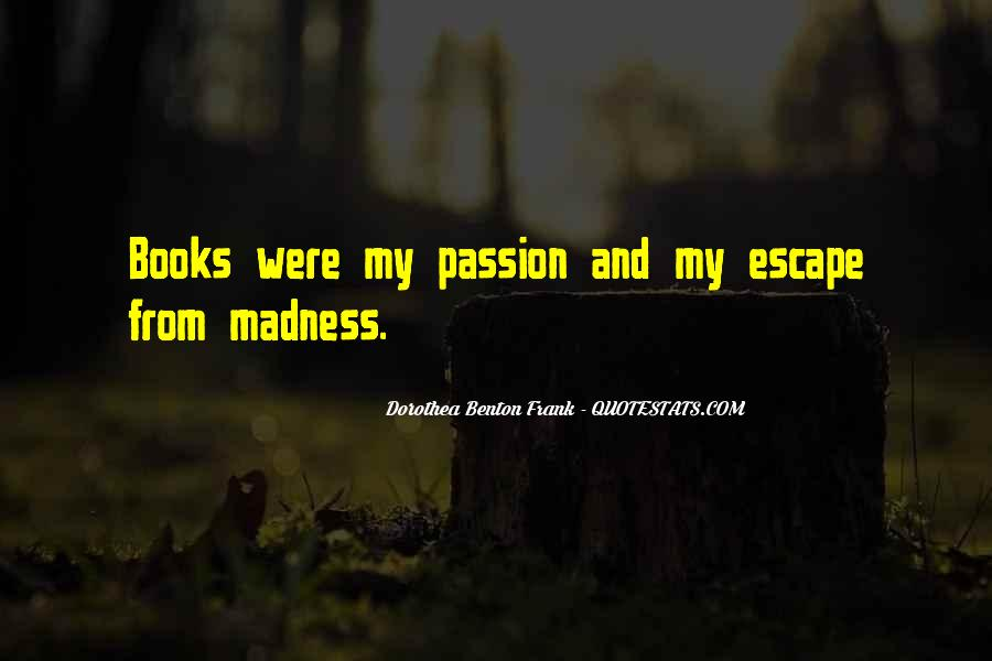 Quotes About The Passion Of Reading #605518