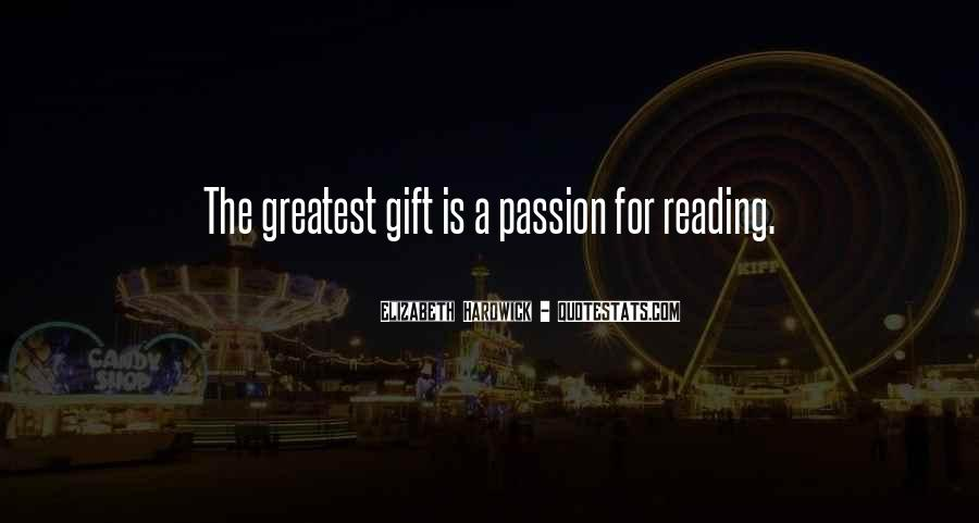Quotes About The Passion Of Reading #997259