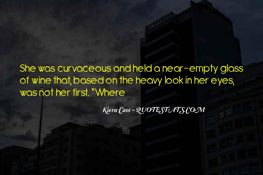 Quotes About Kiera #13436