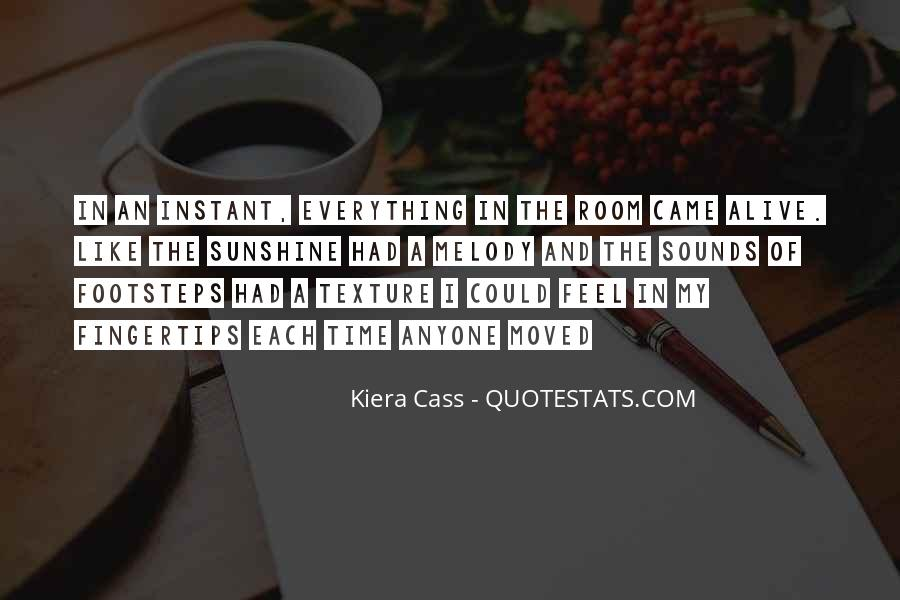 Quotes About Kiera #149573