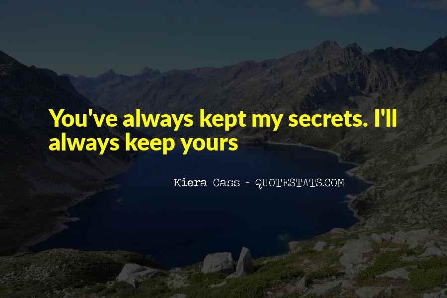 Quotes About Kiera #160480