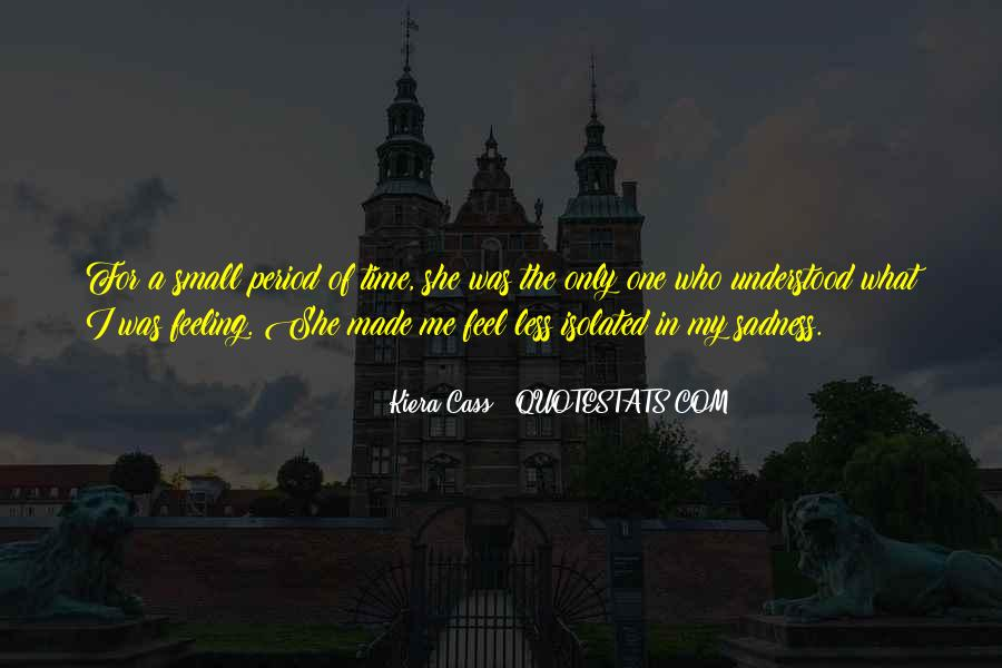 Quotes About Kiera #184816