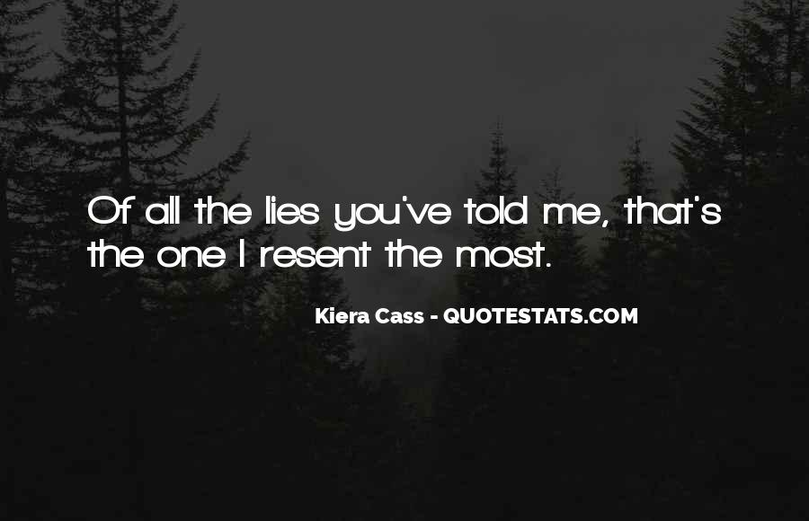 Quotes About Kiera #199377
