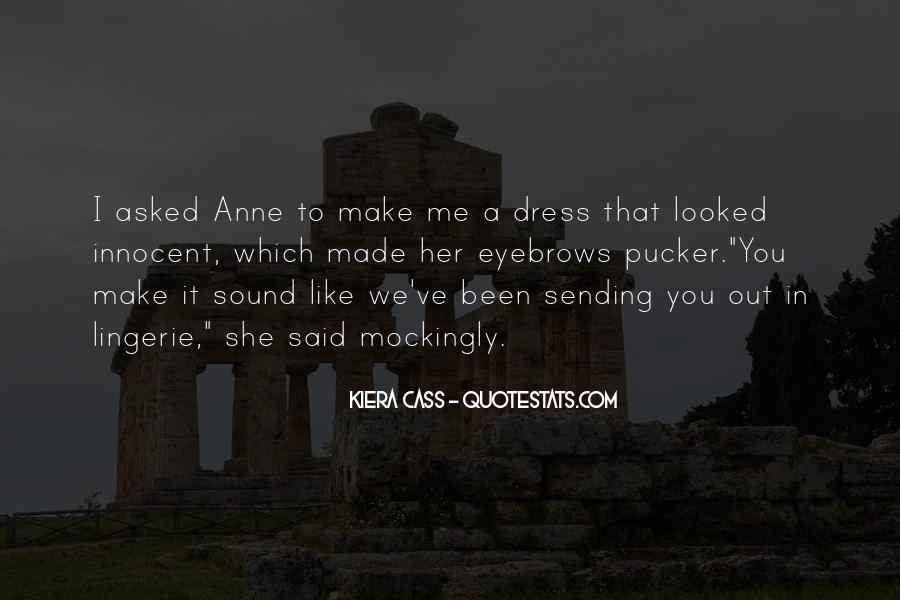 Quotes About Kiera #200563
