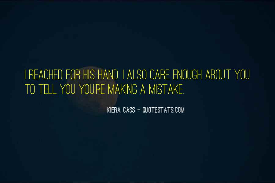 Quotes About Kiera #208262