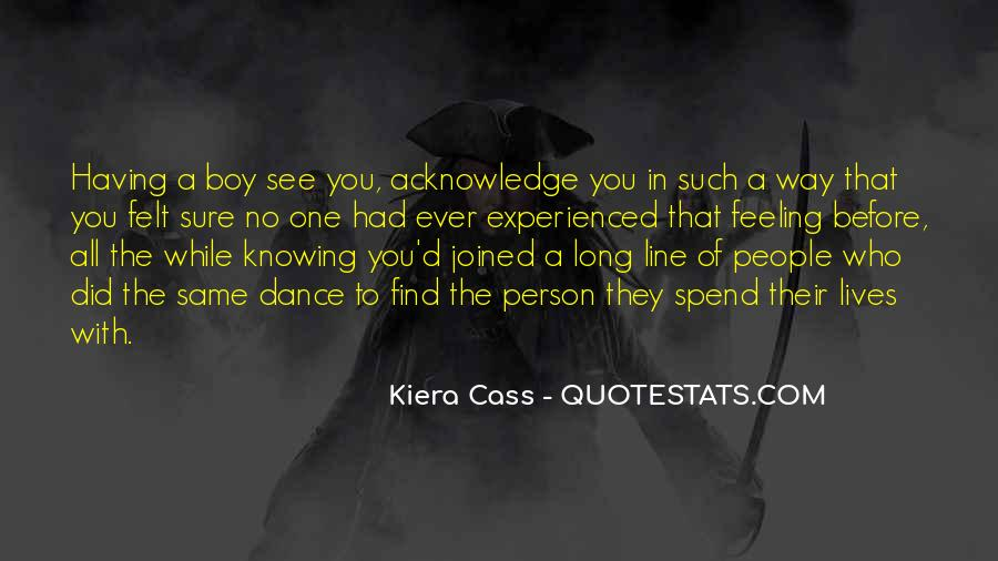 Quotes About Kiera #225484