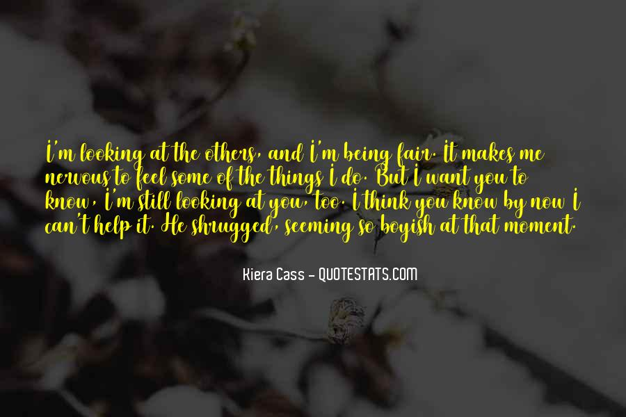 Quotes About Kiera #232828