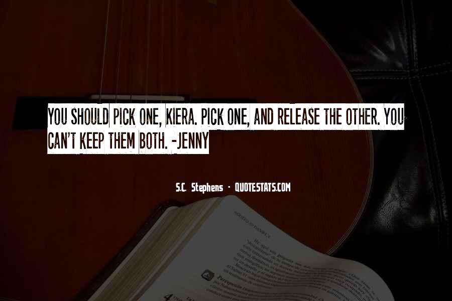 Quotes About Kiera #28353