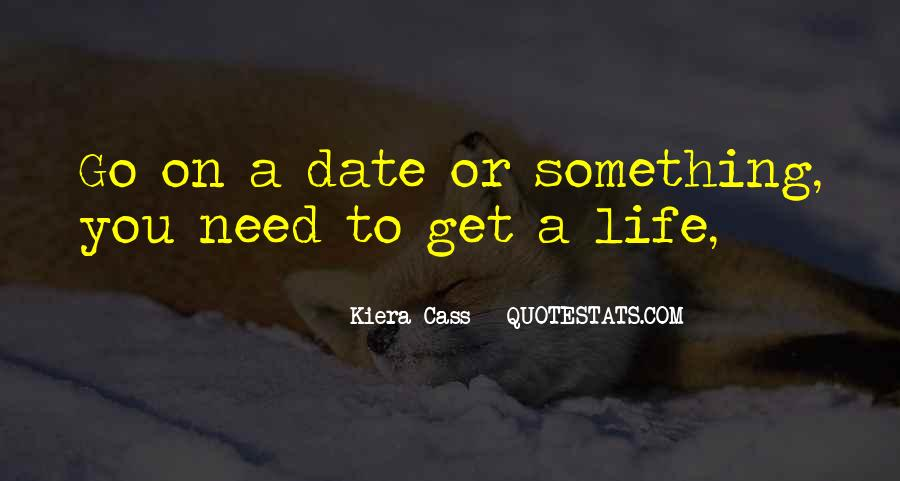 Quotes About Kiera #41558