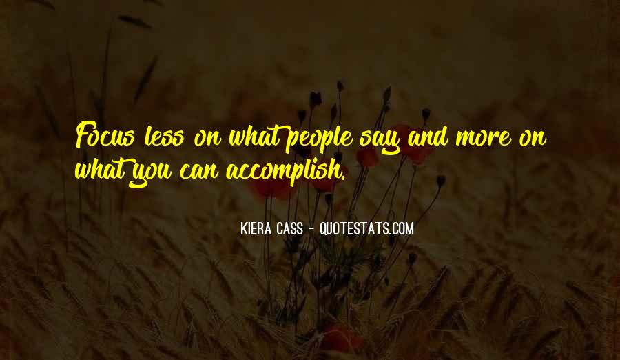 Quotes About Kiera #44712