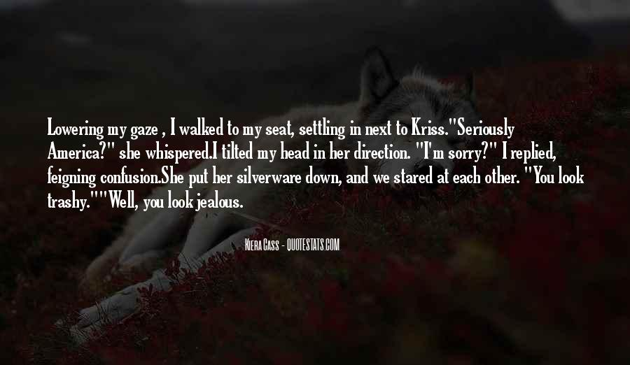 Quotes About Kiera #82963
