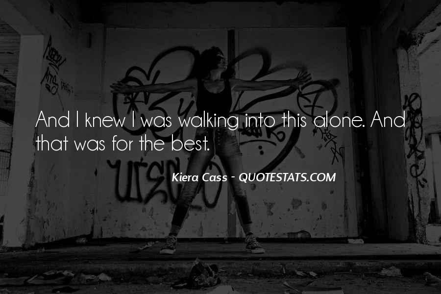 Quotes About Kiera #97217