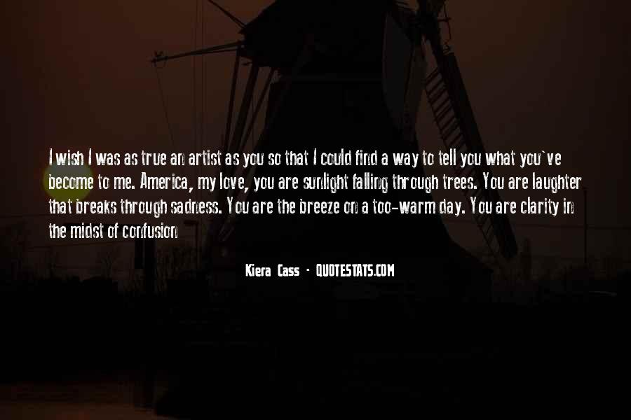 Quotes About Kiera #99995