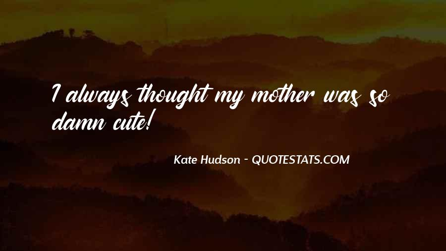 Cute Motherhood Quotes #258984
